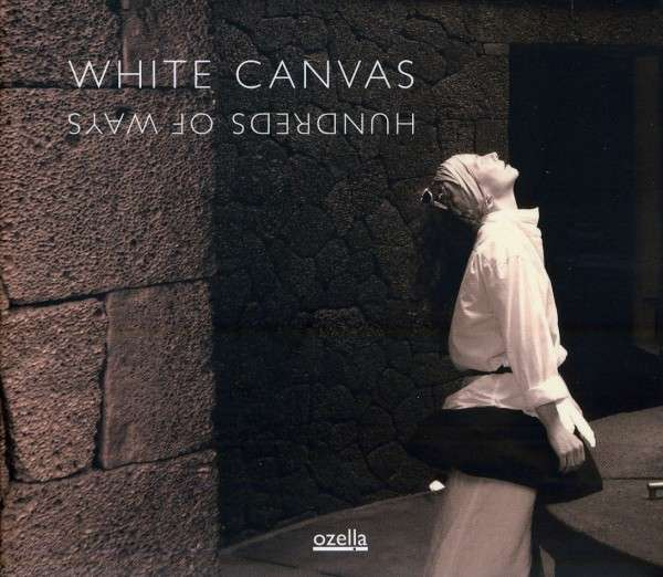 White Canvas_Hundreds of Ways_Cover